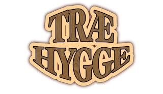 Træ Hygge